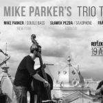 Mike Parker's Trio Theory @ Reflektor